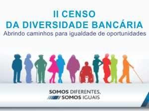 II Censo da diversidade bancária
